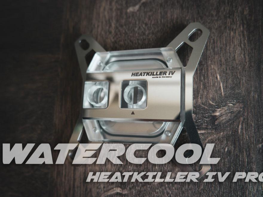 Watercool Heatkiller IV PRO